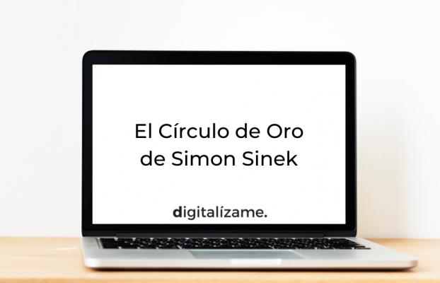 El Círculo de Oro de Simon Sinek