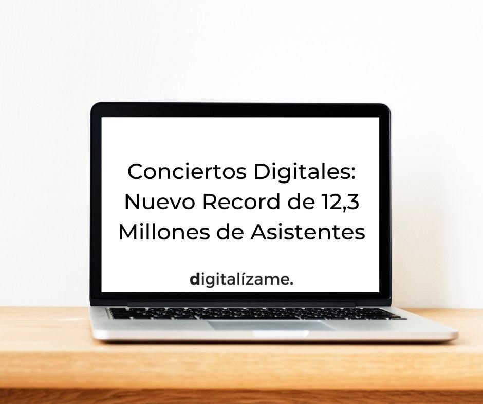 Conciertos Digitales: Nuevo Record de 12,3 Millones de Asistentes