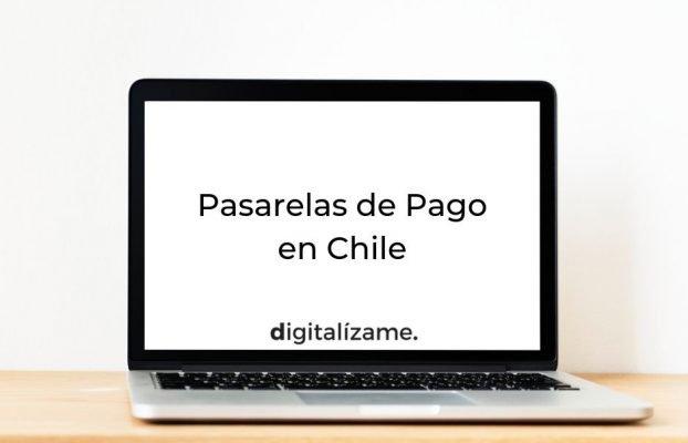 Pasarelas de Pago en Chile 2021