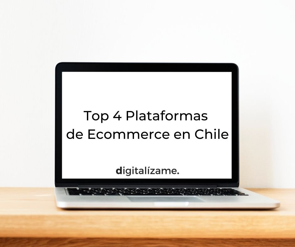 Top 4 Plataformas de Ecommerce en Chile
