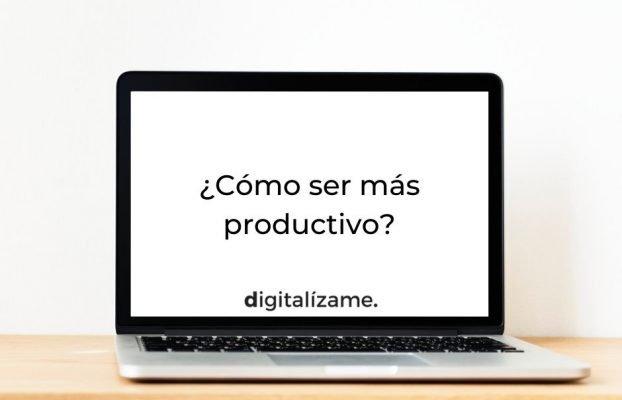 Gestión del Tiempo: ¿Cómo ser más productivo?