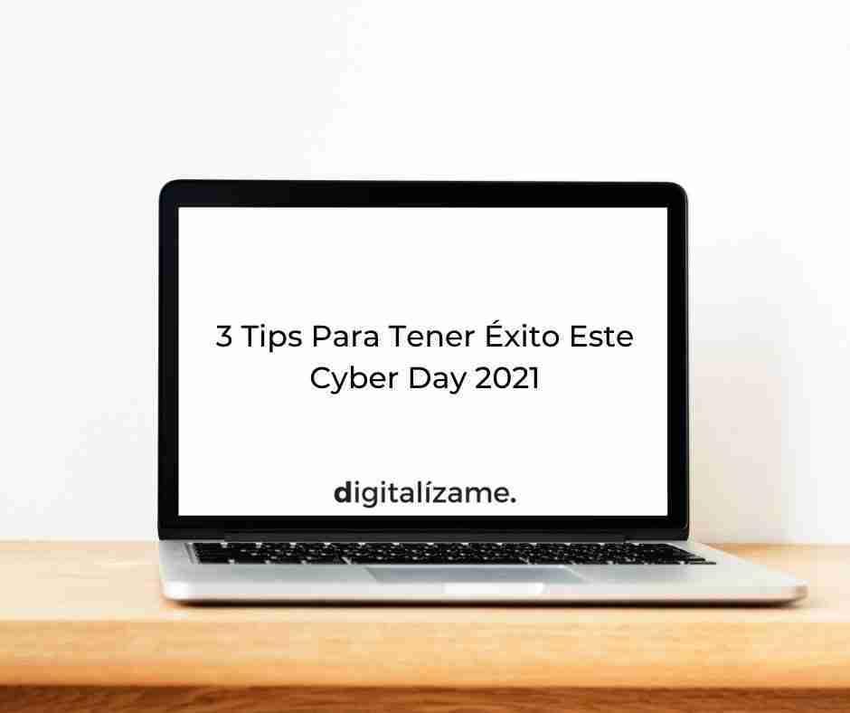 3 Tips Para Tener Éxito Este Cyber Day 2021
